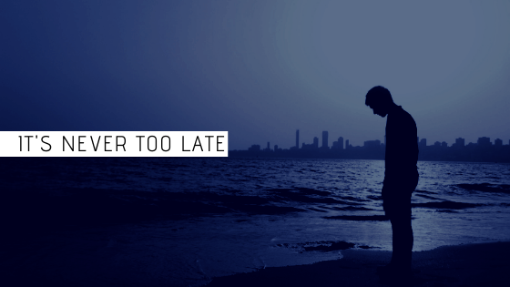 never_too_late